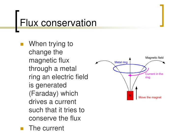 Flux conservation