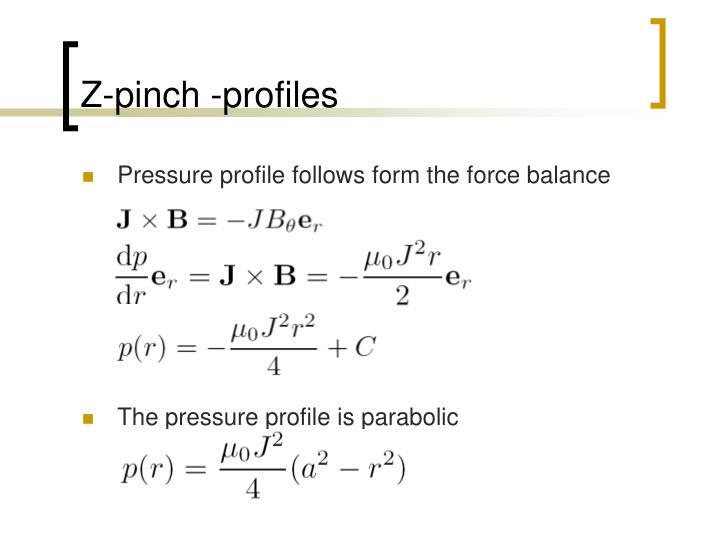 Z-pinch -profiles