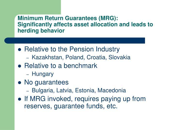 Minimum Return Guarantees (MRG):