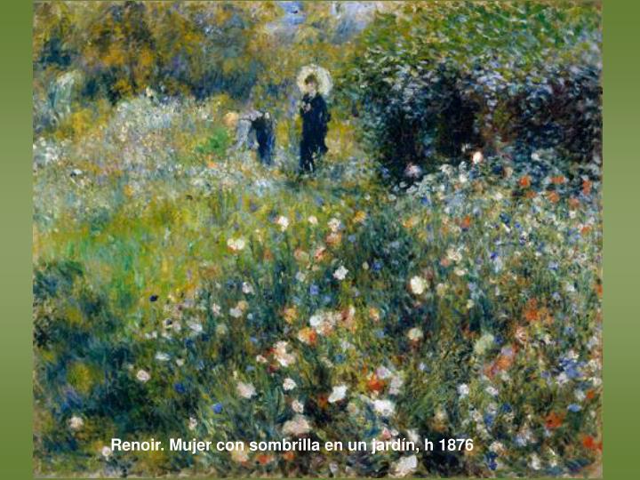 Renoir. Mujer con sombrilla en un jardín, h 1876
