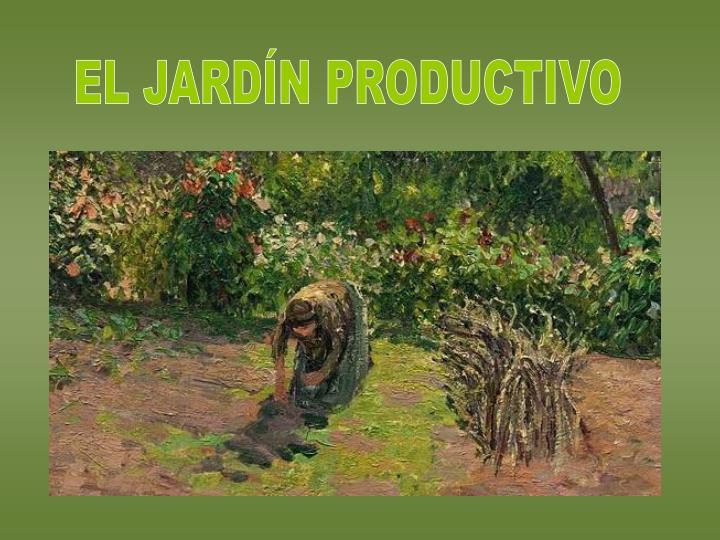 EL JARDÍN PRODUCTIVO