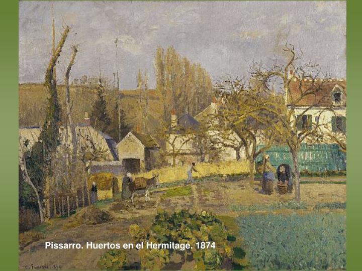 Pissarro. Huertos en el Hermitage. 1874
