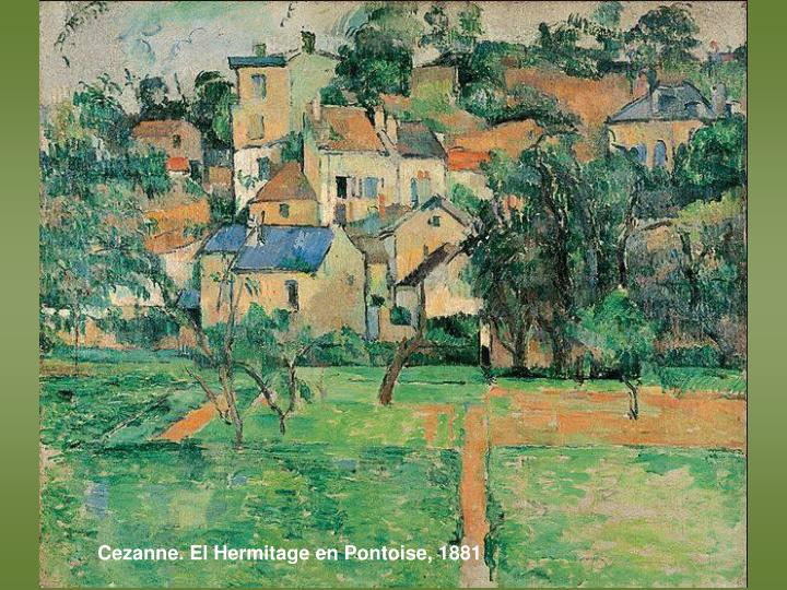 Cezanne. El Hermitage en Pontoise, 1881