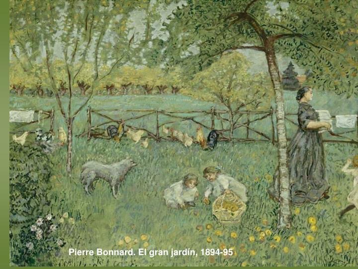 Pierre Bonnard. El gran jardín, 1894-95