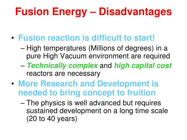 Fusion Energy – Disadvantages