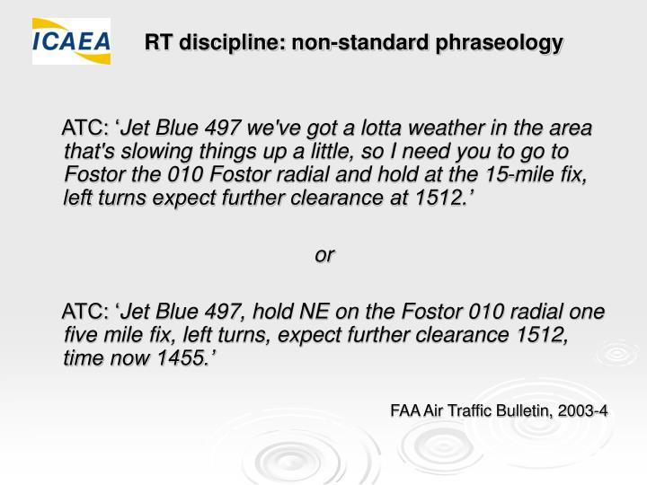 RT discipline: non-standard phraseology