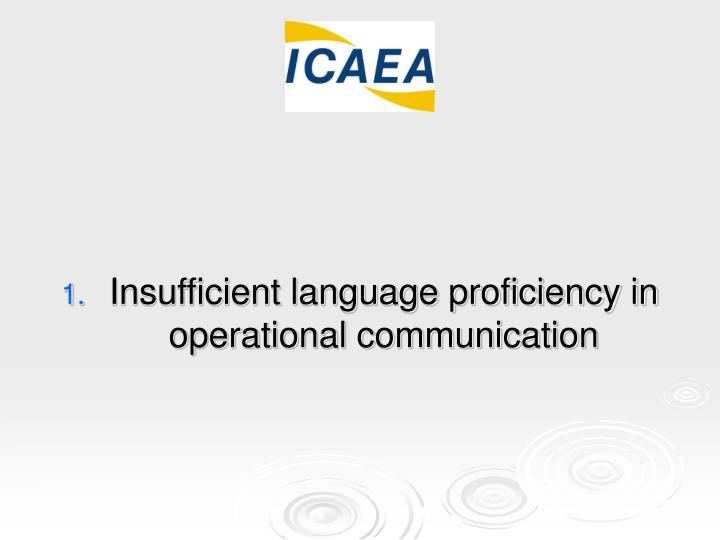 Insufficient language proficiency in operational communication