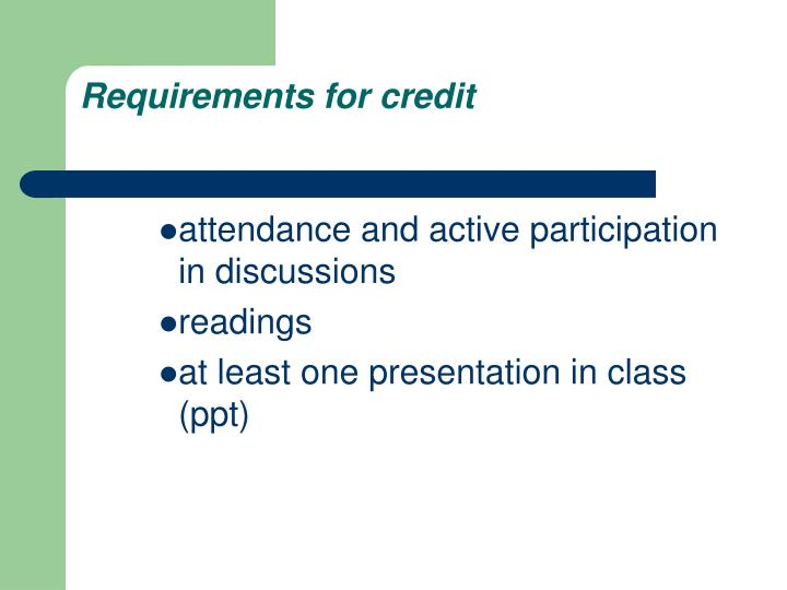 Requirements for credit