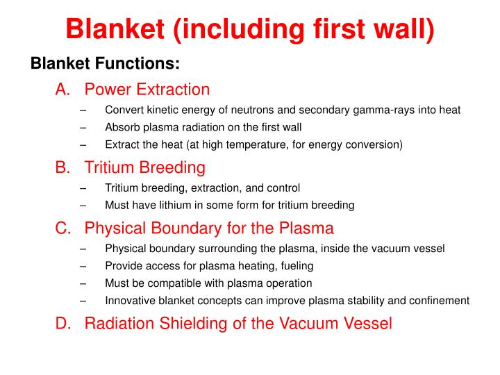 Blanket (including first wall)
