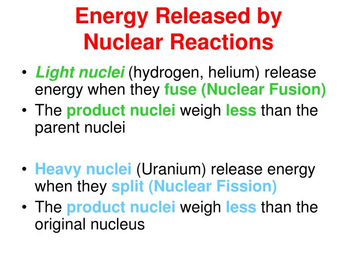 Energy released by nuclear reactions