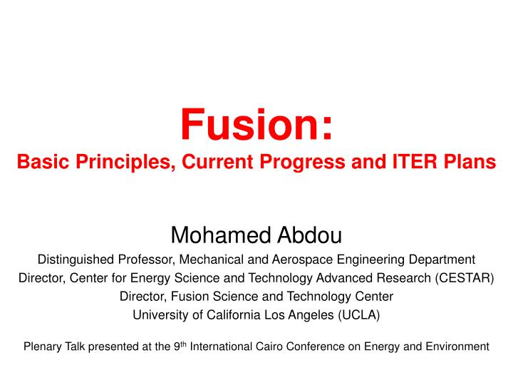 Fusion basic principles current progress and iter plans