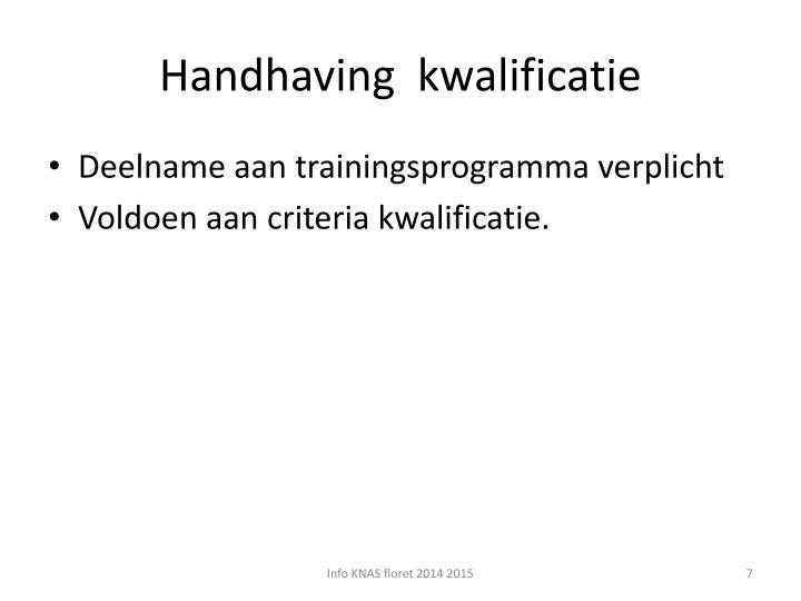 Handhaving  kwalificatie