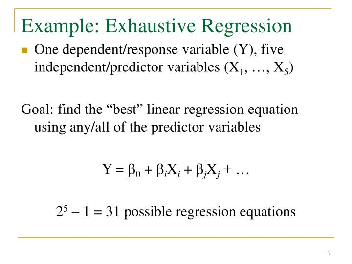 Example: Exhaustive Regression