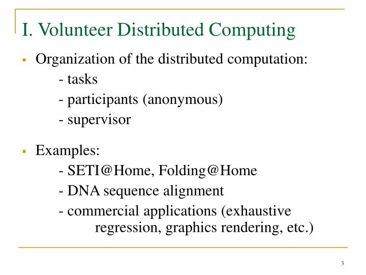 I. Volunteer Distributed Computing