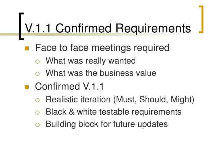 V.1.1 Confirmed Requirements