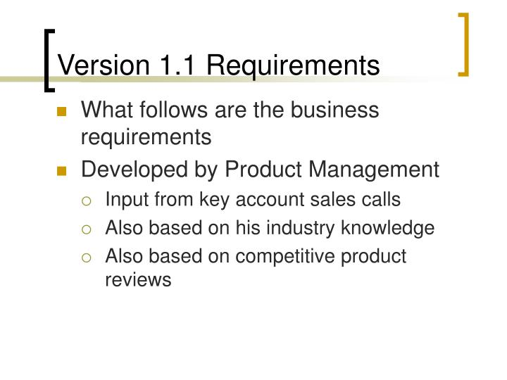 Version 1.1 Requirements