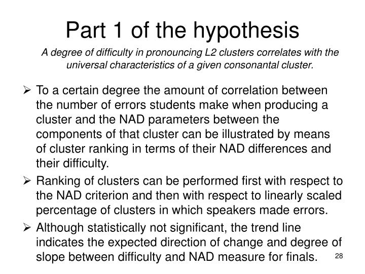 Part 1 of the hypothesis
