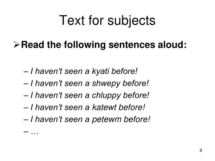 Text for subjects