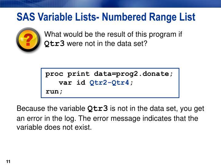SAS Variable Lists- Numbered Range List