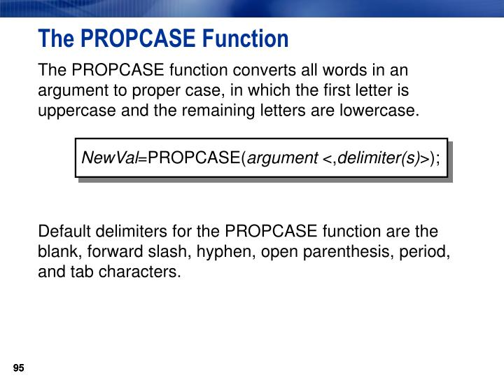 The PROPCASE Function