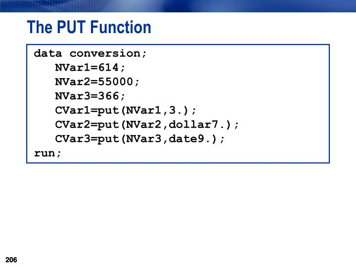 The PUT Function