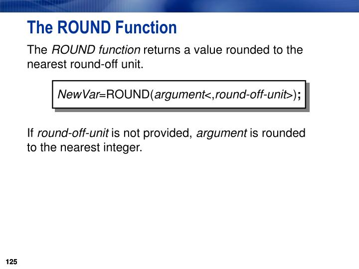 The ROUND Function