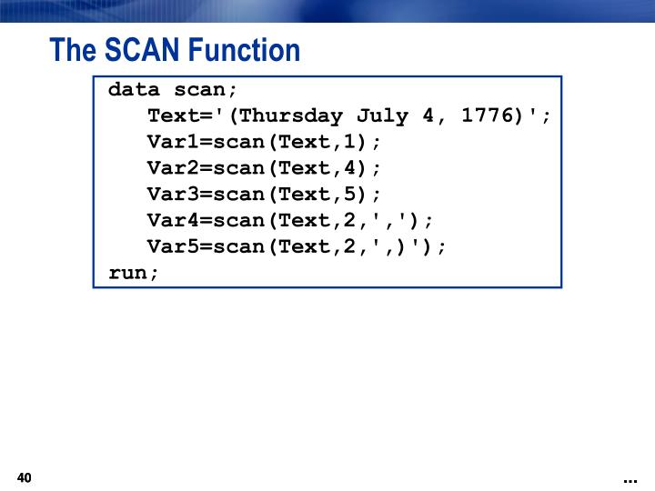 The SCAN Function