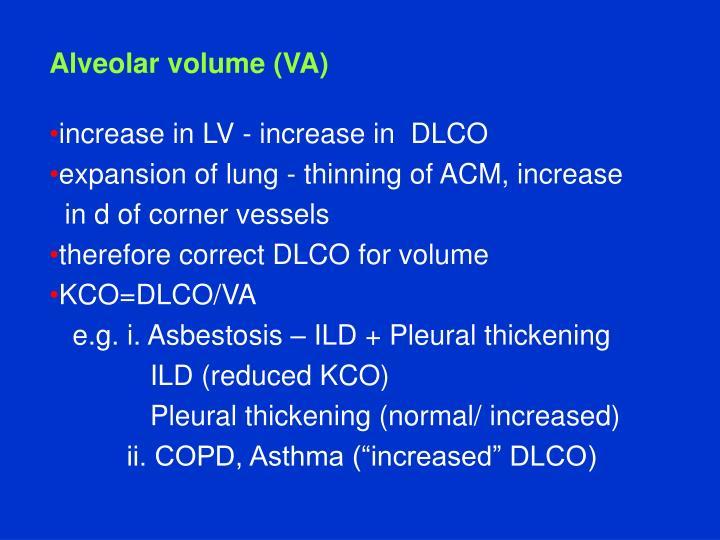 Alveolar volume (VA)