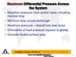 maximum differential pressure across the system