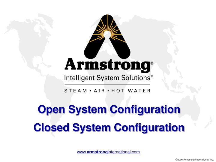Open System Configuration