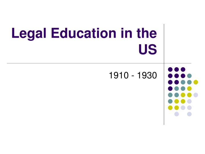 Legal Education in the US