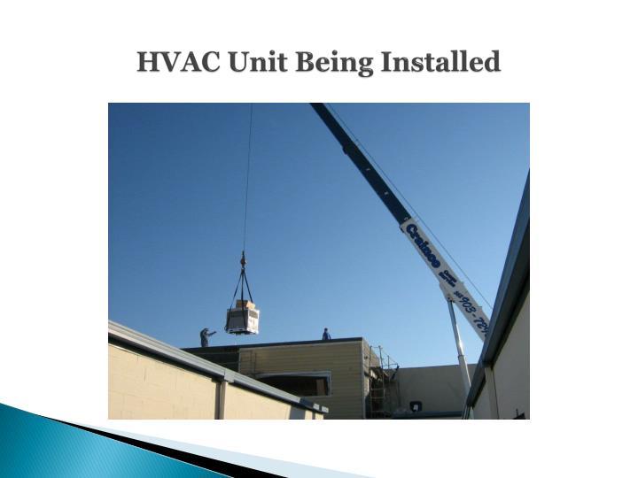 HVAC Unit Being Installed