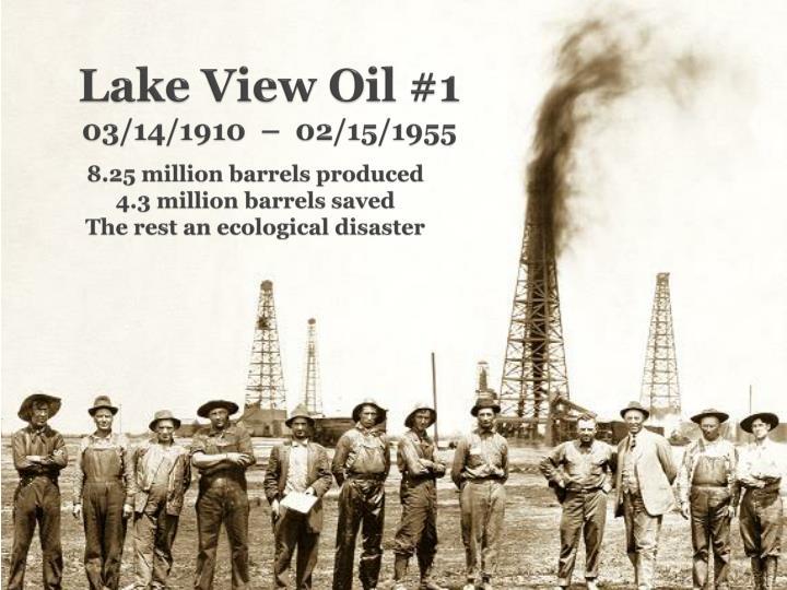 Lake View Oil #1
