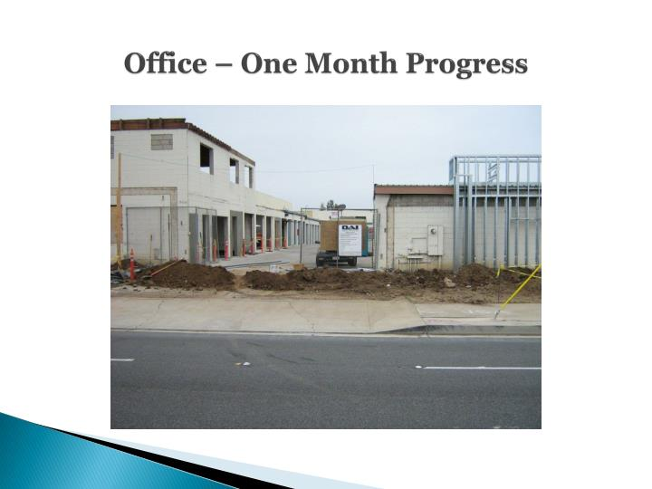 Office – One Month Progress