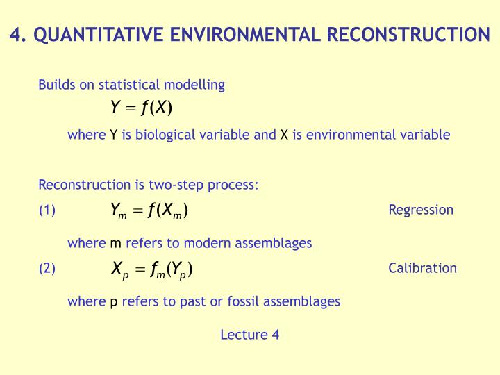 4. QUANTITATIVE ENVIRONMENTAL RECONSTRUCTION