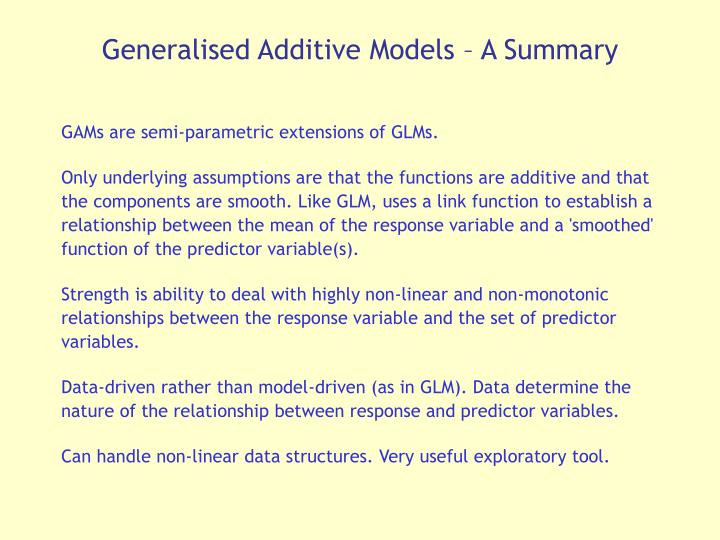 Generalised Additive Models – A Summary