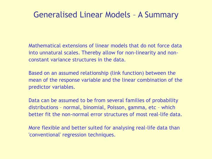Generalised Linear Models – A Summary