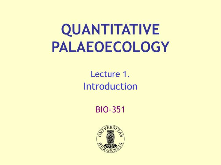 Quantitative palaeoecology