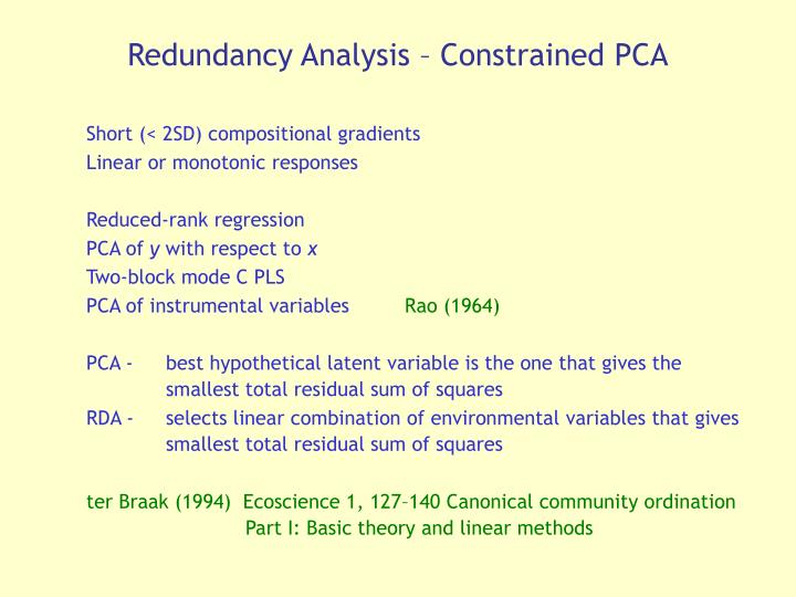 Redundancy Analysis – Constrained PCA