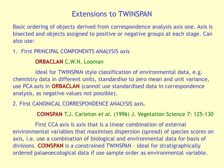 Extensions to TWINSPAN