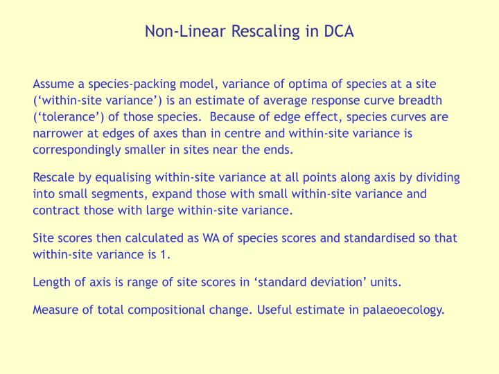 Non-Linear Rescaling in DCA
