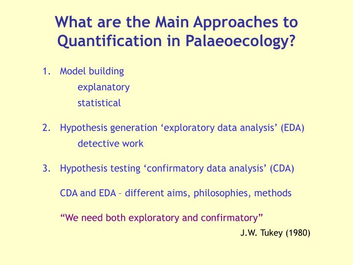 What are the Main Approaches to Quantification in Palaeoecology?