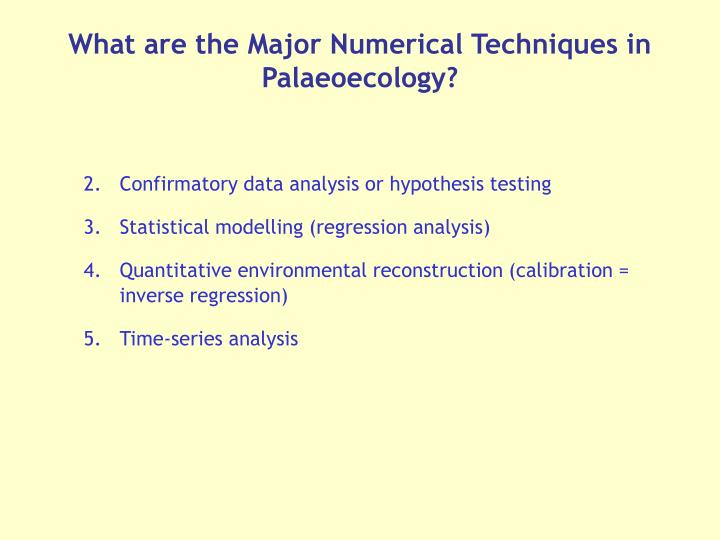 What are the Major Numerical Techniques in Palaeoecology?