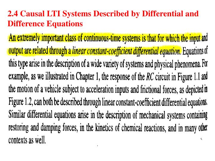 2.4 Causal LTI Systems Described by Differential and Difference Equations