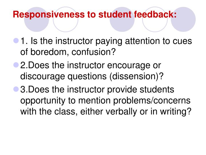 Responsiveness to student feedback: