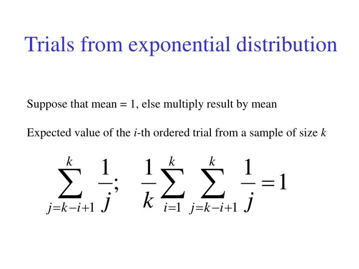 Trials from exponential distribution