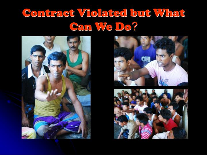 Contract Violated but What Can We Do