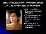 life threatening forced labor and trafficking in persons