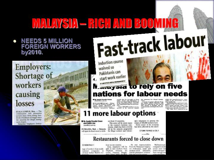 MALAYSIA – RICH AND BOOMING