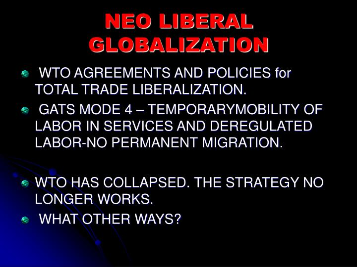 NEO LIBERAL GLOBALIZATION